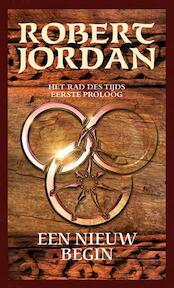 Rad des tijds / 1e proloog een nieuw begin - Robert Jordan (ISBN 9789024558803)
