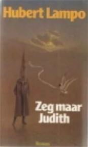 Zeg maar Judith - H. Lampo (ISBN 9789029018838)