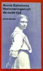 Herinneringen uit de oude tijd - A. Salomons, H.G.M. Prick (ISBN 9789029537407)