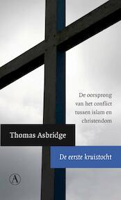 De eerste kruistocht - Thomas Asbridge (ISBN 9789025367961)