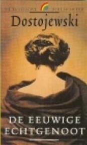 De eeuwige echtgenoot - F.M. Dostojewski, Hans Leerink (ISBN 9789067662154)
