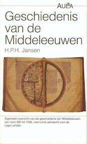 Geschiedenis van de Middeleeuwen - H.p.h. Jansen, D.j. Faber (ISBN 9789027453778)