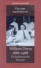 Willem Drees 1886-1988 - Hessel Daalder, H. Daalder (ISBN 9789050186391)
