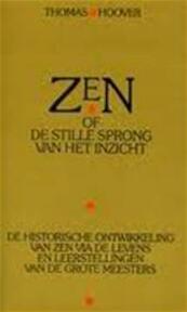 Zen, of De stille sprong van het inzicht - Thomas Hoover, Simon Vinkenoog (ISBN 9789027405418)