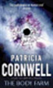 The body farm - Patricia Cornwell (ISBN 9780751530476)