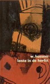 Lente in de herfst - Willem Hussem