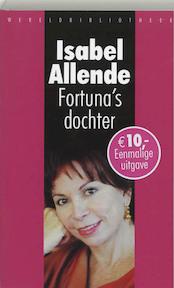 Fortuna's dochter - Isabel Allende (ISBN 9789028421707)