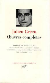 Oeuvres complètes I - Julien Green