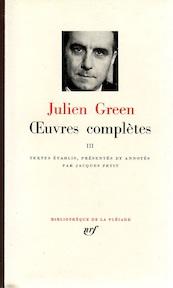 Oeuvres complètes III - Julien Green