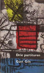 Drie partituren - Gust Gils