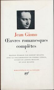 Oeuvres romanesques complètes - Jean Giono