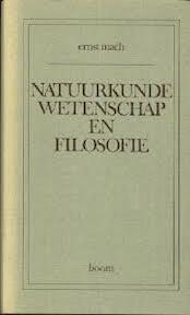 Natuurkunde, wetenschap en filosofie - Ernst Mach (ISBN 9789060094273)
