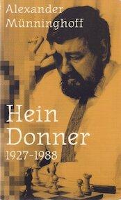 Hein Donner - Alexander Munninghoff (ISBN 9789055460083)