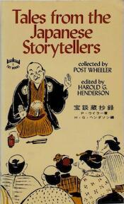 Tales from the Japanese Storytellers - Post Wheeler, Harald G. Henderson (ISBN 0804811326)