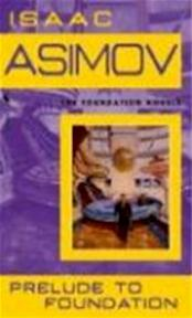 Prelude to foundation - Isaac Asimov (ISBN 9780553278392)
