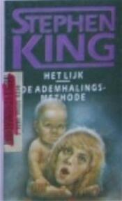 Het lijk / De ademhalingsmethode - Stephen King (ISBN 9789024515288)