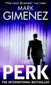 The Perk - Mark Gimenez (ISBN 9780751539677)