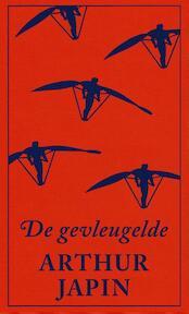 De gevleugelde - Arthur Japin (ISBN 9789029538961)
