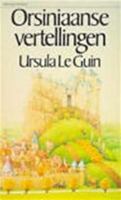 Orsiniaanse vertellingen - Ursula Le Guin, Bea Nuis (ISBN 9789027459091)