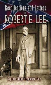 Recollections and Letters of Robert E. Lee - (ISBN 9780486461823)