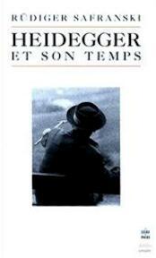 Heidegger et son temps - Rüdiger Safranski (ISBN 9782253943075)