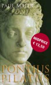 Pontius Pilatus - Paul Maier (ISBN 9789023993407)