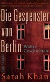 Die Gespenster von Berlin - Sarah Khan (ISBN 9783518464748)