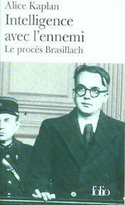 Intelligence avec l'ennemi - Alice Yaeger Kaplan (ISBN 9782070301140)