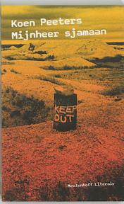 Mijnheer sjamaan - Koen Peeters (ISBN 9789029074735)