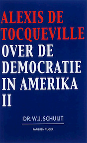 Over de democratie in Amerika / 2 - A. de Tocqueville (ISBN 9789067282109)