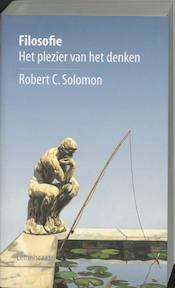 Filosofie - Het plezier van het denken - Robert C. Solomon (ISBN 9789056373030)