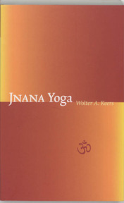 Jnana yoga - Wolter A. Keers (ISBN 9789077228357)