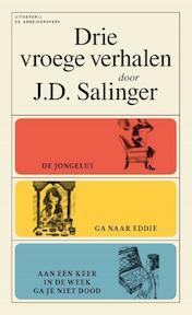 Drie vroege verhalen - Jerome David Salinger (ISBN 9789029538763)