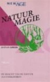 Natuurmagie - Marian Green, Chris Mouwen, Hennie Franssen (ISBN 9789051212433)
