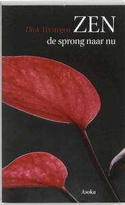 Zen, de sprong naar nu - Dick Verstegen (ISBN 9789056702229)