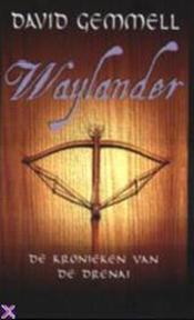 Waylander - D. Gemmell (ISBN 9789029069328)