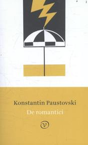 De romantici - Konstantin Paustovski (ISBN 9789028261945)