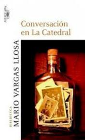 Conversación en La Catedral - Mario Vargas Llosa (ISBN 9786124039652)