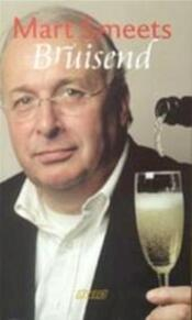 Bruisend - Mart Smeets (ISBN 9789020401172)