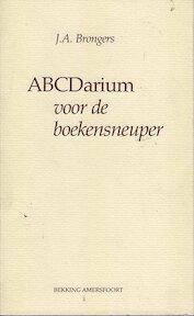 Abecedarium voor de boekensneuper - J. A. Brongers (ISBN 9789061091998)