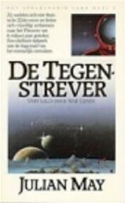 De tegenstrever - Julian May (ISBN 9789027418913)