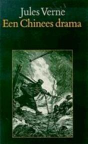 Een Chinees drama - Jules Verne (ISBN 9789062133987)