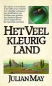 Het Veelkleurig Land - Julian May (ISBN 9789027405470)