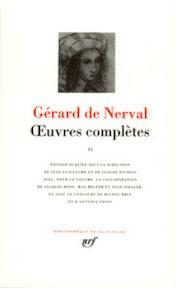 Oeuvres Complètes II - Gerard de Nerval (ISBN 207011029x)