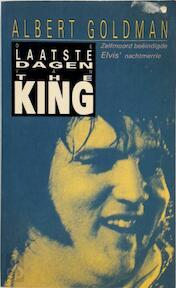 De laatste dagen van The King - Albert Goldman (ISBN 9789060107508)