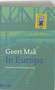 In Europa - Geert Mak (ISBN 9789045011783)