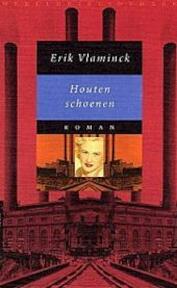 Houten schoenen - Erik Vlaminck (ISBN 9789028418691)