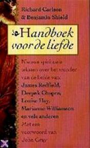 Handboek voor de liefde - Richard Carlson, Benjamin Shield, Mireille Vroege (ISBN 9789022522462)