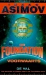 De Foundation: voorwaarts - Isaac Asimov, Maarten Meeuwes (ISBN 9789022981108)