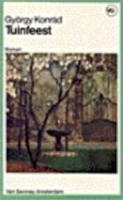 Tuinfeest - György Konrád (ISBN 9789060129944)